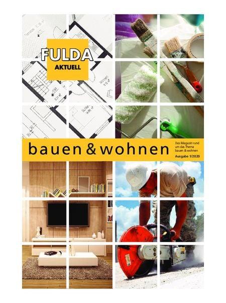bauen und wohnen Fulda aktuell vom 13.02.2020